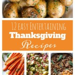 12 Easy Entertaining Thanksgiving Recipes